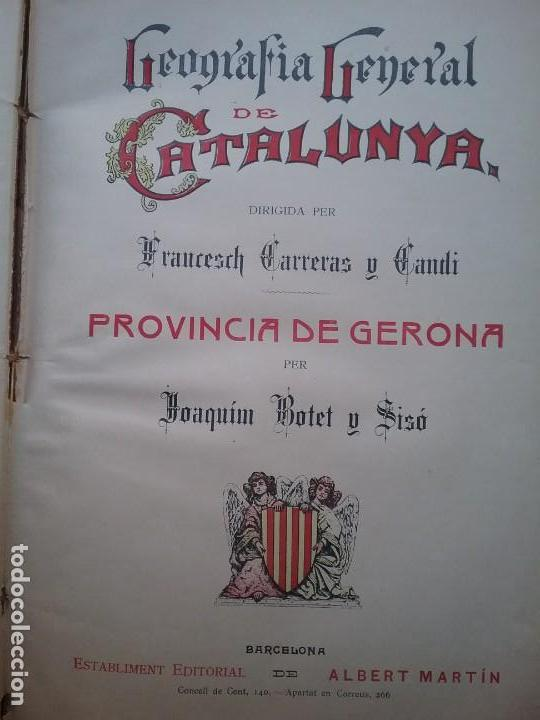 Libros antiguos: GEOGRAFIA GENERAL DE CATALUNYA PROVINCIA 4 VOL. F. CARRERAS Y CANDI PRINCIPIOS S. XX - Foto 2 - 156621922
