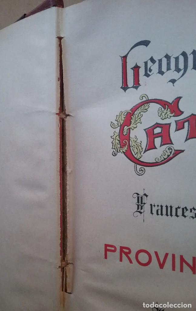 Libros antiguos: GEOGRAFIA GENERAL DE CATALUNYA PROVINCIA 4 VOL. F. CARRERAS Y CANDI PRINCIPIOS S. XX - Foto 24 - 156621922