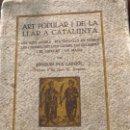 Libros antiguos: ART POPULAR I DE LA LLAR A CATALUNYA 1930 EX LLIBRIS. Lote 156634250