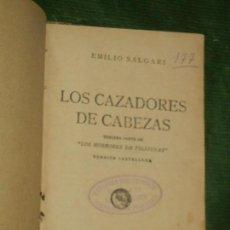 Libros antiguos: LOS CAZADORES DE CABEZAS, DE EMILIO SALGARI - CALLEJA. Lote 156734222