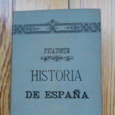 Libros antiguos: HISTORIA DE ESPAÑA DE FELIPE PICATOSTE MADRID 1888. Lote 156740446