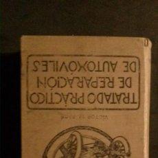 Libros antiguos: TRATADO PRÁCTICO DE REPARACIÓN DE AUTOMÓVILES-GUIA PRÁCTICA DEL AUTOMOVILISTA-VICTOR W. PAGÉ-1925. Lote 156753710
