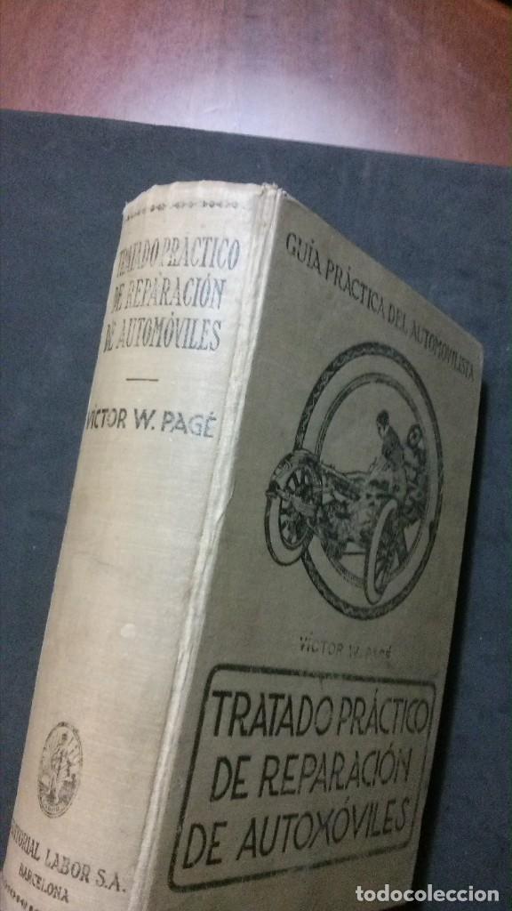 Libros antiguos: TRATADO PRÁCTICO DE REPARACIÓN DE AUTOMÓVILES-GUIA PRÁCTICA DEL AUTOMOVILISTA-VICTOR W. PAGÉ-1925 - Foto 2 - 156753710