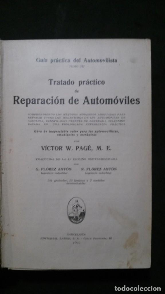 Libros antiguos: TRATADO PRÁCTICO DE REPARACIÓN DE AUTOMÓVILES-GUIA PRÁCTICA DEL AUTOMOVILISTA-VICTOR W. PAGÉ-1925 - Foto 3 - 156753710