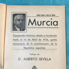Libros antiguos: ANTIGUO LIBRO COMPENDIO HISTÓRICO DE MURCIA RAMÓN BLANCO PRÓLOGO ALBERTO SEVILLA 1936 DEDICADO AU. Lote 156824750