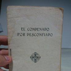 Libros antiguos: EL CONDENADO POR DESCONFIADO, TIRSO DE MOLINA, 1931. Lote 156825948