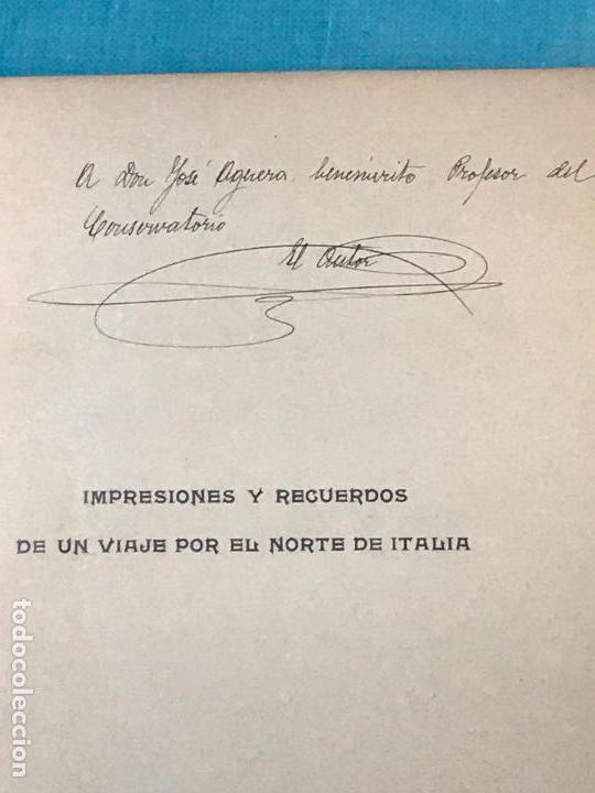 Libros antiguos: IMPRESIONES Y RECUERDOS DE UN VIAJE POR EL NORTE DE ITALIA. - DÍEZ DE REVENGA, Emilio. - Foto 2 - 156828942