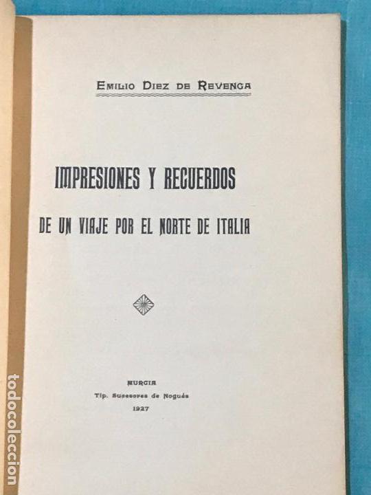 Libros antiguos: IMPRESIONES Y RECUERDOS DE UN VIAJE POR EL NORTE DE ITALIA. - DÍEZ DE REVENGA, Emilio. - Foto 3 - 156828942