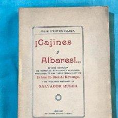Libros antiguos: ¡CAJINES Y ALBARES!...ROMANCES MURCIANOS, SOFLAMAS Y BANDOS - FRUTOS BAEZA, JOSÉ . Lote 156829934