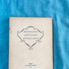 Libros antiguos: 1930, ARTÍCULOS ADOCENADOS, EMILIO DÍEZ DE REVENGA - DEDICADO POR EL AUTOR. Lote 156832122