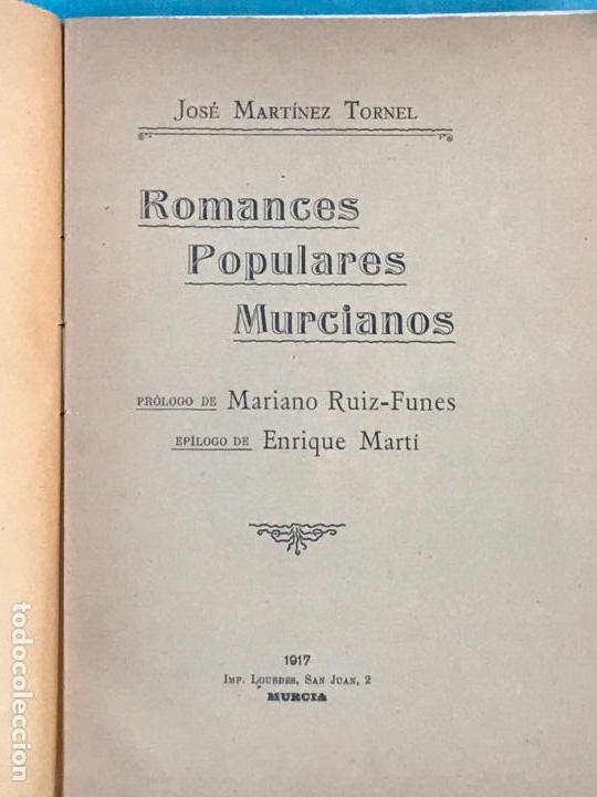 Libros antiguos: ROMANCES POPULARES MURCIANOS-JOSÉ MARTÍNEZ TORNEL-1917-IMP. LOURDES- MURCIA. - Foto 2 - 156833134