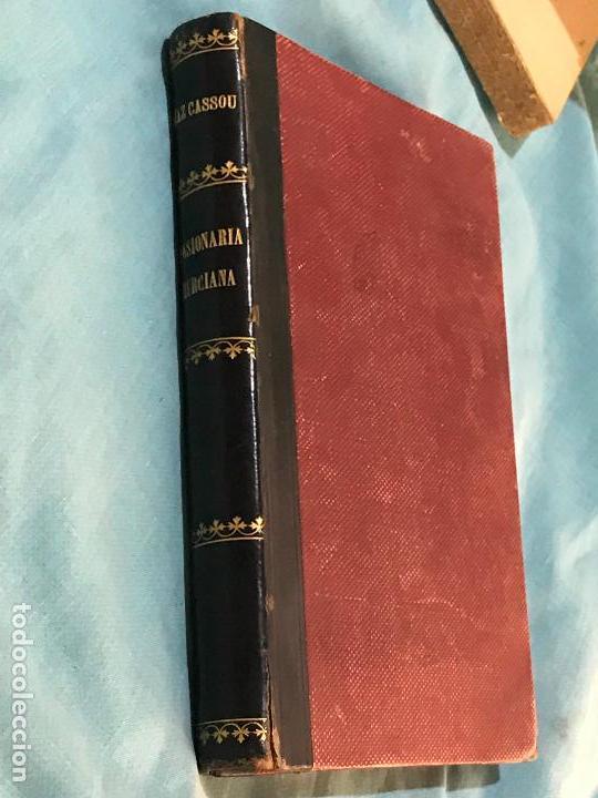 Libros antiguos: Pasionaria murciana. La cuaresma y la semana santa en Murcia. Costumbres romancero procesiones escul - Foto 3 - 156833406