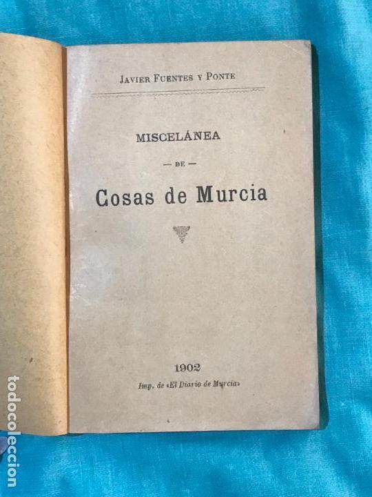 Libros antiguos: miscelania cosas de murcia,1902 , javier fuentes y ponte - Foto 2 - 156838290