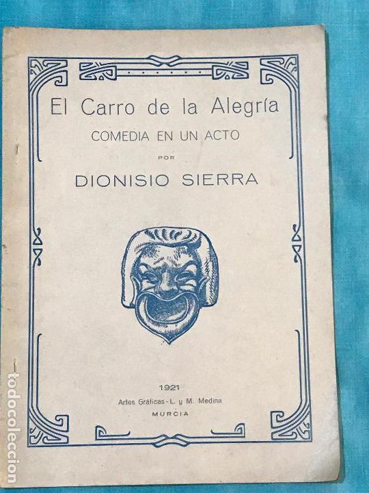 EL CARRO DE LA ALEGRÍA : COMEDIA EN UN ACTO (1921) - SIERRA, DIONISIO, 1887-1930 (Libros antiguos (hasta 1936), raros y curiosos - Literatura - Narrativa - Otros)