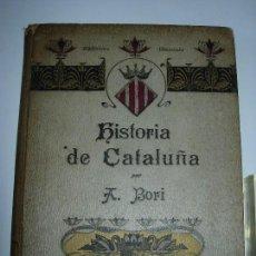Libros antiguos: HISTORIA DE CATALUÑA / BIBLIOTECA DIAMANTE / ANTONIO BORI Y FONTESTA. Lote 156866450