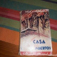 Libros antiguos: LA CASA DE LOS MUERTOS DOSTOIEWSKI EDITORIAL MAUCCI. Lote 156889646