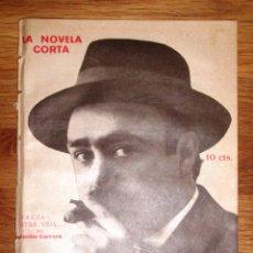 Libros antiguos: CARRERE, EMILIO. HACIA OTRA VIDA... : NOVELA INÉDITA (LA NOVELA CORTA ; 312). Lote 156901518