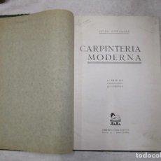 Libros antiguos: CARPINTERÍA MODERNA - GONZÁLEZ, JULIO - APROX 1920. 47 LÁMINAS PUERTAS, ESCALERAS, MAMPARAS + INFO. Lote 156912622
