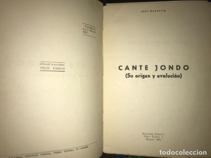 Libros antiguos: ANTIGUO LIBRO CANTE JONDO SU ORIGEN Y EVOLUCIÓN AZIZ BALOUCH - Foto 3 - 156917862