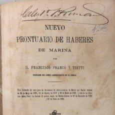 Libros antiguos: NUEVO PRONTURARIO DE HABERES DE MARINA. D. FRANCISCO FRANCO Y VIETTI. MADRID 1882. PAGS 746.. Lote 156974486