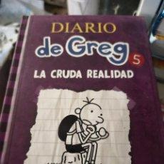 Libros antiguos: DIARIO DE GREG (DE JEFF KINNEY) Nº5 : LA CRUDA REALIDAD. Lote 156983378