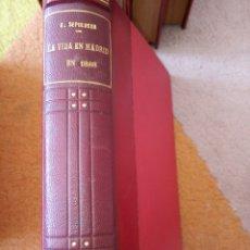 Libros antiguos: LA VIDA EN MADRID EN 1888. Lote 156983690