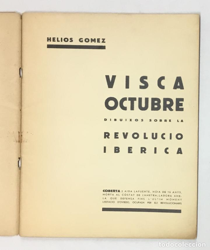 Libros antiguos: !!VISCA OCTUBRE!! Dibuixos sobre la Revolució Ibèrica. - GÓMEZ, Helios. - Foto 2 - 156984574