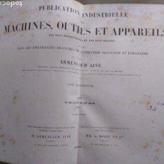 Libros antiguos: ARMENGAUD AINÉ. PUBLICATION INDUSTRIELLE DES MACHINES, OUTILS ET APPAREILS. 1863. TOME QUATORZIEME.. Lote 156986349