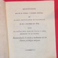 Libros antiguos: ALOCUCION DE LA CHANCILLERIA DE VALLADOLID 1824 POR JOSE DE COLSA Y SARO. IMPR. DE H. ROLDAN. Lote 156988738