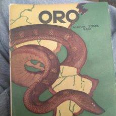Libros antiguos: ORO - NUEVA YORK 1920 - HUGO WAST. Lote 156995345