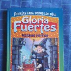 Libros antiguos: LIBRO DE POESÍAS DE GLORIA FUERTES VERSOS FRITOS. EDITORIAL SUSAETA. COMO NUEVO. Lote 156997610