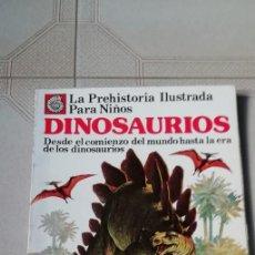 Libros antiguos: ÑA PREHISTORIA ILUSTRADA PARA NIÑOS - DINOSAURIOS. Lote 157009086