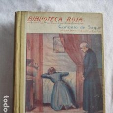 Libros antiguos: BIBLIOTECA ROSA CONDESA DE SEGUR - LA HERMANA DE TONTIN. Lote 157015238