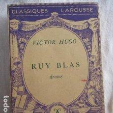Libros antiguos: RUY BLAS CLASSIQUES LA ROUSSE. Lote 157096674