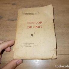 Libros antiguos: FLOR DE CART. CONTARELLA ( 1891 - 1899). SALVADOR GALMÉS. SÓLLER. 1ª EDICIÓ 1911. MALLORCA. UNA JOIA. Lote 157136266