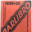 Libros antiguos: JARLIBRO. SENNACIECA ASOCIO TUTMONDA. PARIS-LEIPZIG-MOSKVO. 1929-1930. PAGS 235. . Lote 157197530