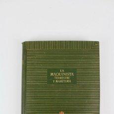 Libros antiguos: L-5295 LA MAQUINISTA TERRESTRE Y MARITIMA.1856-1944.MTM.. Lote 157217454
