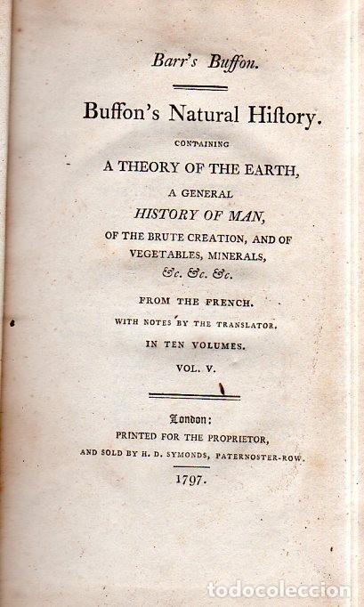 Libros antiguos: BUFFON´S NATURAL HIFTORY. BARR´S BUFFON. A THEORY OF THE EARTH A GENERAL HISTORY OF MAN.1797. VOL. V - Foto 2 - 157225518