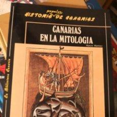 Libros antiguos: CANARIAS EN LA MITOLOGIA, MARCOS MARTINEZ HERNANDEZ. CANARIAS 1992. HISTORIA MITICA DEL ARCHIPIELAGO. Lote 157266294