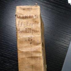 Libros antiguos: HISTORIA GENERAL DE ESPAÑA. PADRE JUAN DE MARIANA. TOMO 8. AÑO 1737. Lote 157274650
