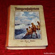 Libros antiguos: JUNGENFAHRTEN POR KARL KÖSTER 1935. Lote 157316310