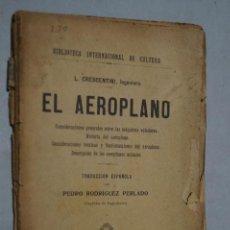 Libros antiguos: EL AEROPLANO. L. CRESCENTINI. 1914. Lote 157323786