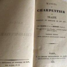 Libros antiguos: CARPINTERÍA.MANUEL DU CHARPENTIER, PARIS 1834 HANUS. Lote 157328190