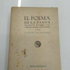 Libros antiguos: EL POEMA DE LA PAMPA MARTIN FIERRO Y EL CRIOLLISMO ESPAÑOL SALAVERRIA CALLEJA 1918. Lote 157353998