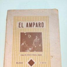 Libros antiguos: EL AMPARO. ÚRSULA, SIRA Y VICENTA DE AZCARAY Y EGUILEOR. 1952. BILBAO. . Lote 157364074