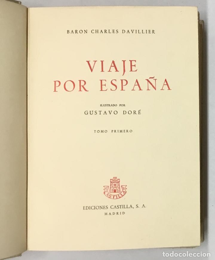 Libros antiguos: VIAJE POR ESPAÑA. - DAVILLIER, Charles. Con ilustraciones de Gustavo Doré. Edición numerada. - Foto 2 - 123180508