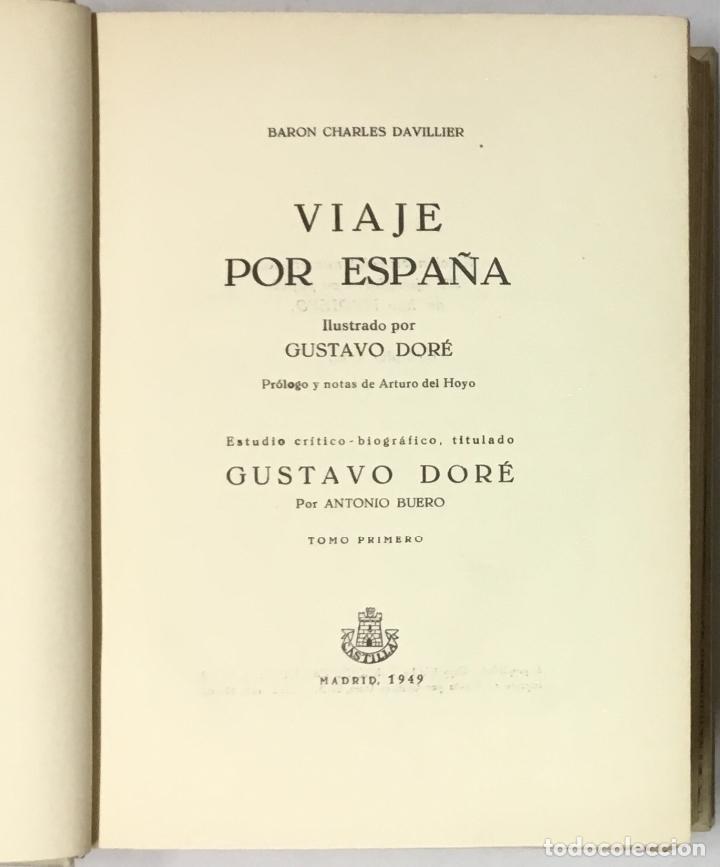 Libros antiguos: VIAJE POR ESPAÑA. - DAVILLIER, Charles. Con ilustraciones de Gustavo Doré. Edición numerada. - Foto 3 - 123180508