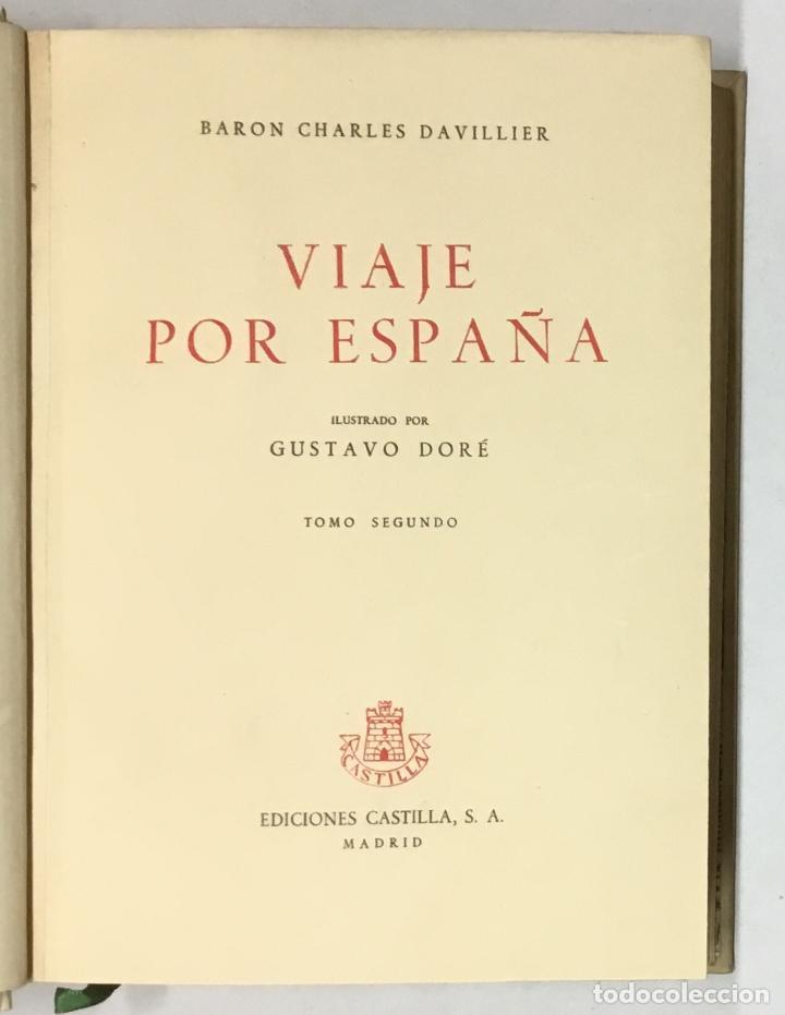 Libros antiguos: VIAJE POR ESPAÑA. - DAVILLIER, Charles. Con ilustraciones de Gustavo Doré. Edición numerada. - Foto 6 - 123180508