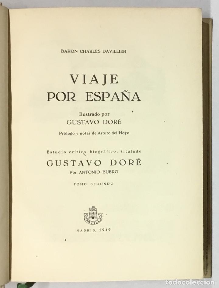 Libros antiguos: VIAJE POR ESPAÑA. - DAVILLIER, Charles. Con ilustraciones de Gustavo Doré. Edición numerada. - Foto 7 - 123180508