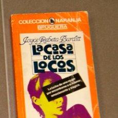 Libros antiguos: LA CASA DE LOS LOCOS JOYCE REBETA-BURDITT . Lote 157388890